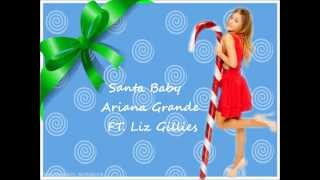 Ariana Grande ft. Liz Gillies - Santa Baby Lyrics