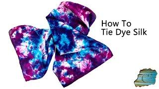 How To Tie Dye Silk