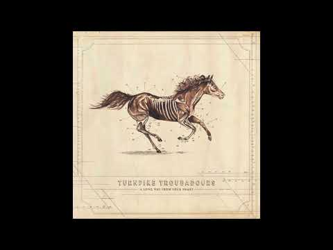 Turnpike Troubadours - Something To Hold On To - A Long Way From Your Heart