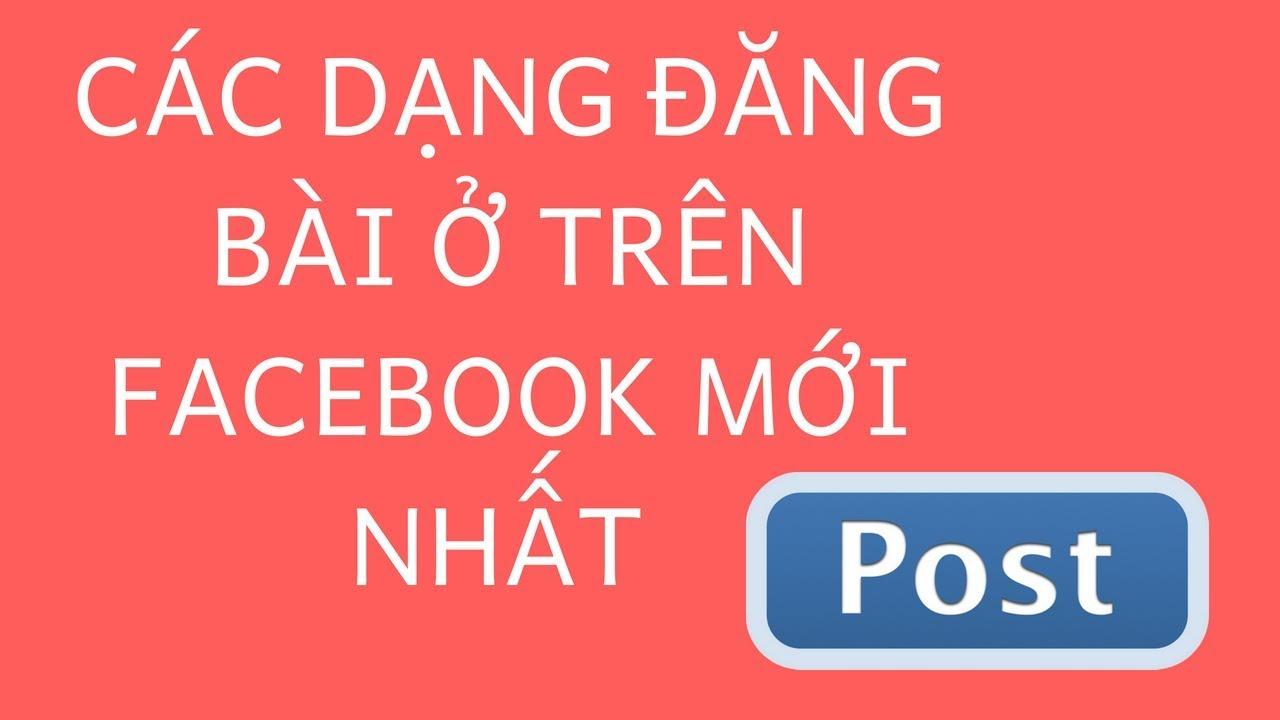 Hướng Dẫn Đăng Bài Và Các Dạng Đăng Bài Ở Trên Fanpage Facebook – Cao Huy Mạnh