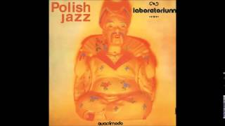Laboratorium: Quasimodo (Polish Jazz Vol. 58, 1979) [Full Album]