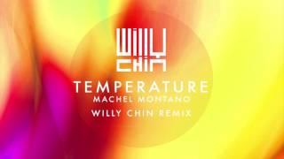 Machel Montano - Temperature [Willy Chin Remix]