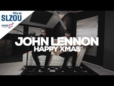 Happy Xmas - John Lennon (Hity se Slzou)