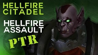 Hellfire Assault - Heroic Hellfire Citadel - Warlords of Draenor PTR Raid Test