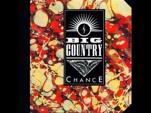 Big Country - Chance (Single Version)