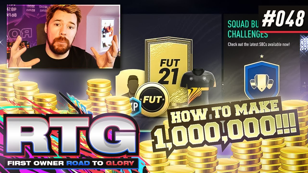 HOW TO MAKE 1 MILLION COINS!! - FIFA 21 First Owner Road To Glory! #48