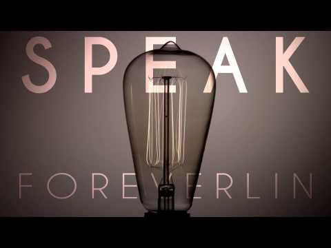 Foreverlin - Speak