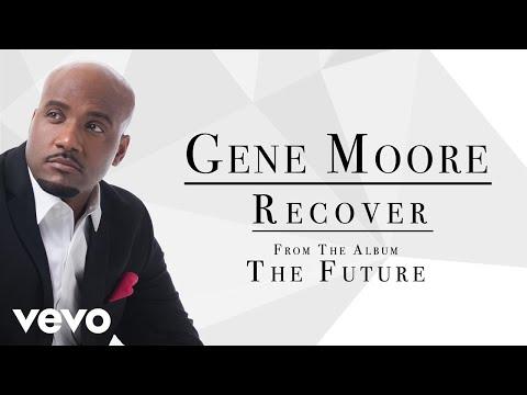 Gene Moore - Recover (Audio)