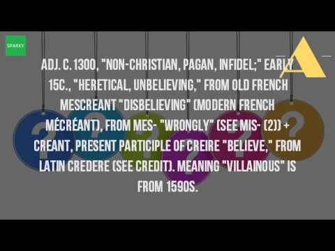 What Does The Word Miscreant Mean?