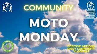 🍎 Moto Monday Week 36😊 Community, Comunidad ⏰ May 24, 2021