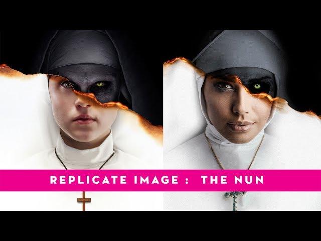 PHOTOSHOP TUTORIAL Replicating image : The Nun Movie Poster