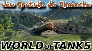 Jeu Gratuit du Dimanche (JGD #5) - WORLD of TANKS - royleviking