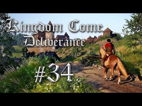 Let's Play Kingdom Come Deliverance #34 - Kingdom Come Deliverance PS4