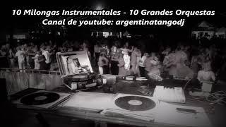 10 Milongas Instrumentales - 10 Grandes Orquestas - LAURENZ - CANARO - DONATO - BIAGI - OTROS