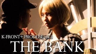 K-FRONTの舞台プロジェクトK-FRONT+ vol.3『THE BANK』の公演DVD予告編...
