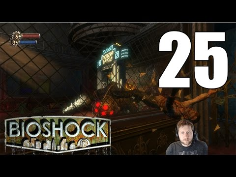 BioShock Remastered - Let's Play Part 25: Becoming a Big Daddy