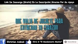 Te Olvidare - Khriz G (Prod. By. KHR Musik & Gian Beats)