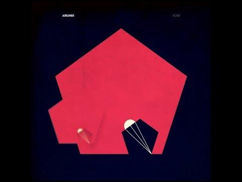 Airliner - None LP [Full Album]
