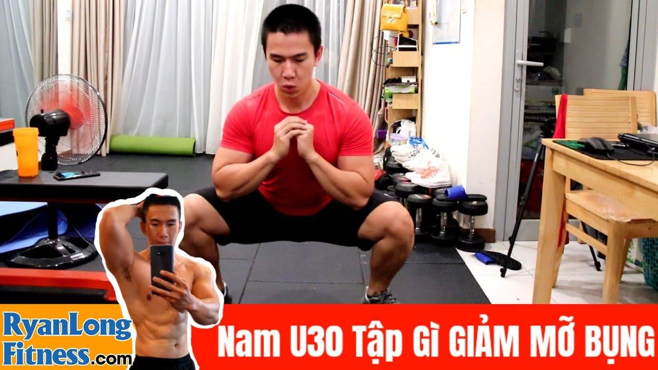 Tập Giảm BỤNG BIA Tại Nhà Cho Nam U30 U40 Ngăn Ngừa Béo Phì, Mỡ Máu – Junie HLV Ryan Long Fitness