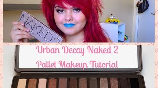 Urban Decay Naked 2 Pallet Makeup Tutorial Thumbnail