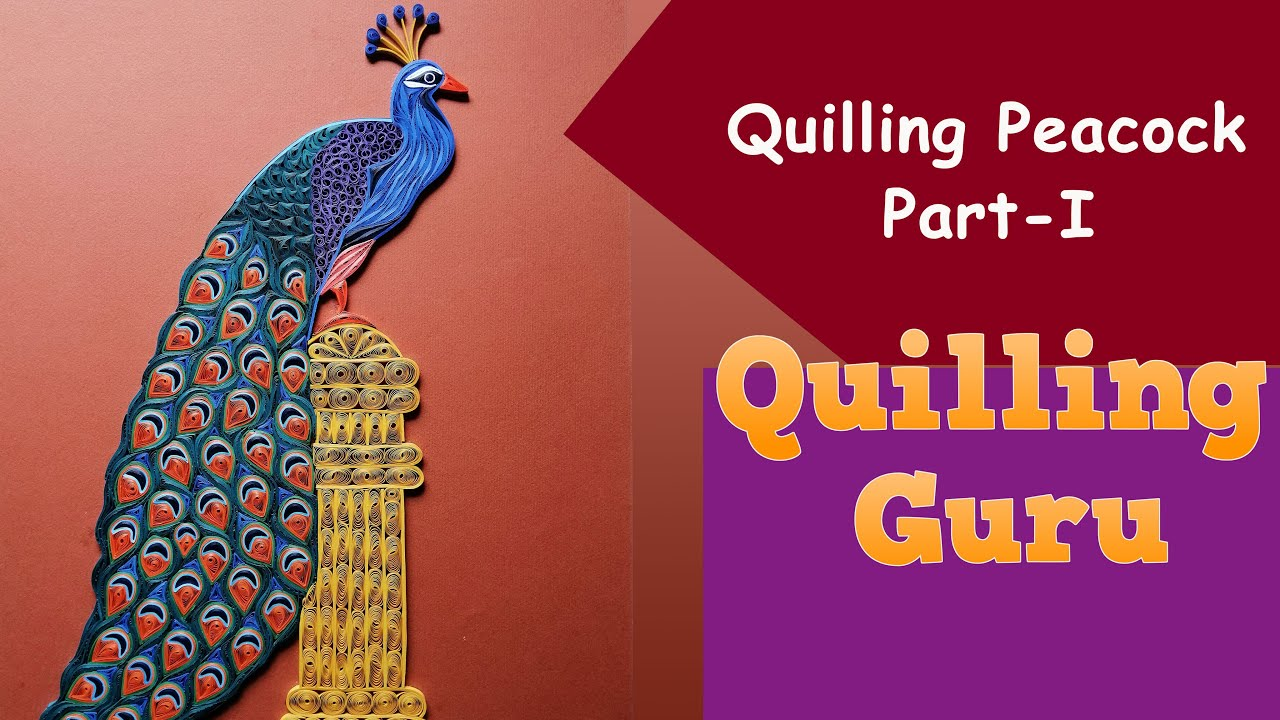 Quilling Peacock Part I / Learn to make a Quilling Bird / Paper Crafting Tutorials by Quilling Guru