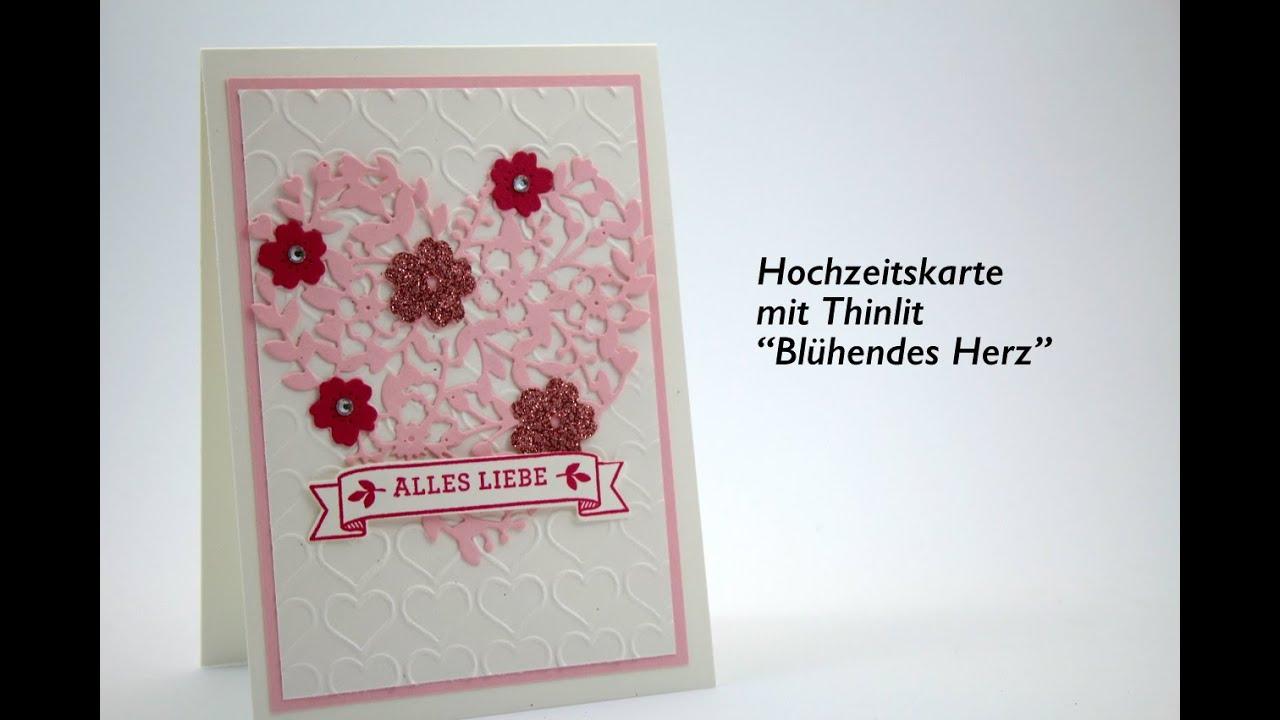 Hochzeitskarte Basteln Thinlits Bluhendes Herz Tutorial Hd Youtube