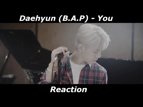 Daehyun (B.A.P) You Reaction [HANDSOME;BLOND DAEHYUN...SO GREAT]