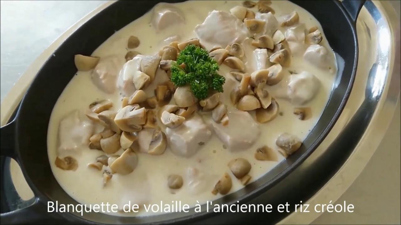 Blanquette De Volaille A L Ancienne Et Riz Creole Youtube