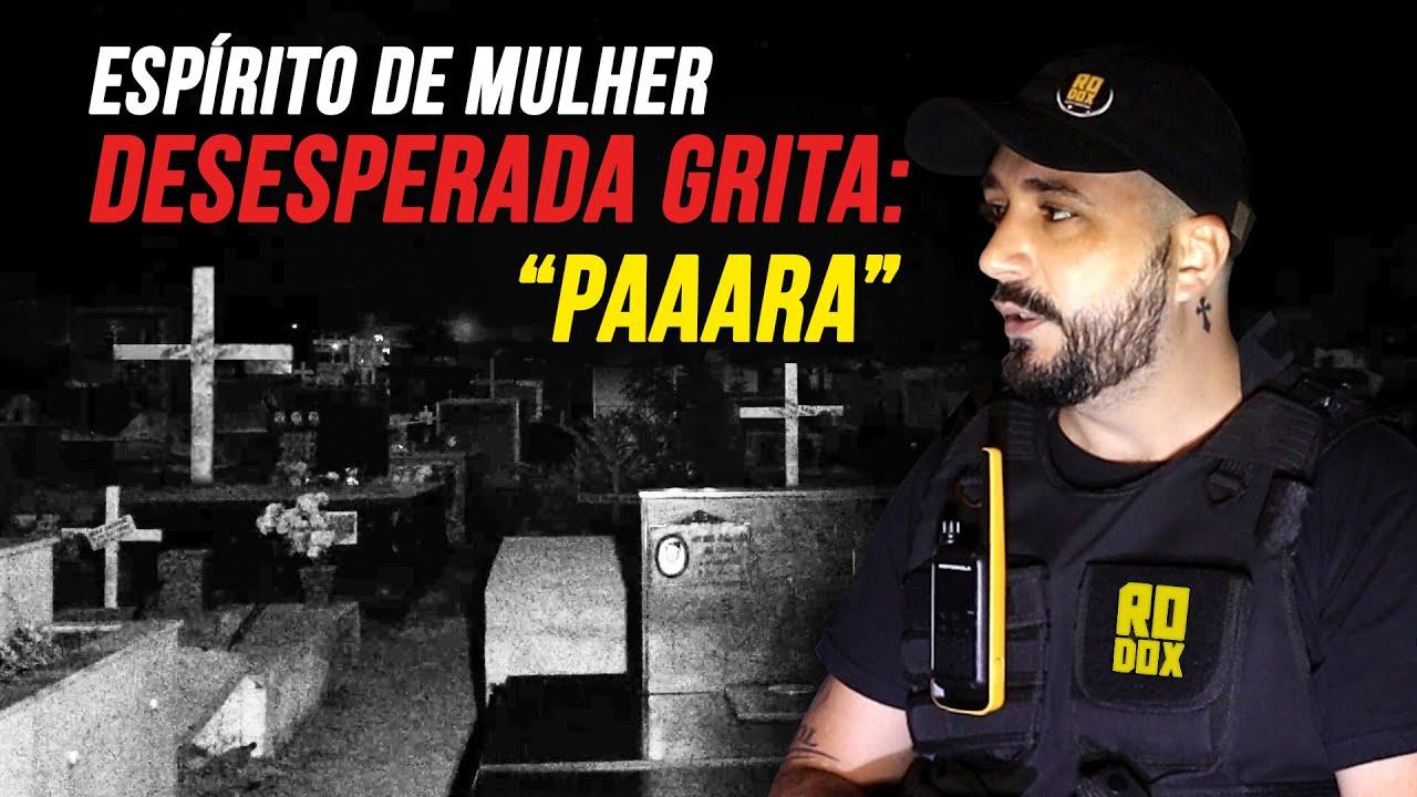 EVP DE GRITO HORRÍVEL E CONTATO COM EXU DA PORTEIRA! CEMITÉRIO À NOITE!