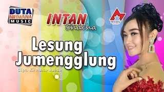 Intan Chacha - Lesung Jumengglung [OFFICIAL]