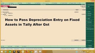 DEPRECIATION on fixed assets or capital goods  PASS ENTRY IN TALLY ERP 9 6.1 (GST)
