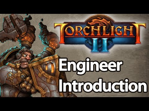 Torchlight 2 - Engineer Guide