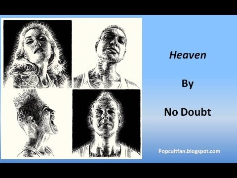 No Doubt - Heaven (Lyrics)