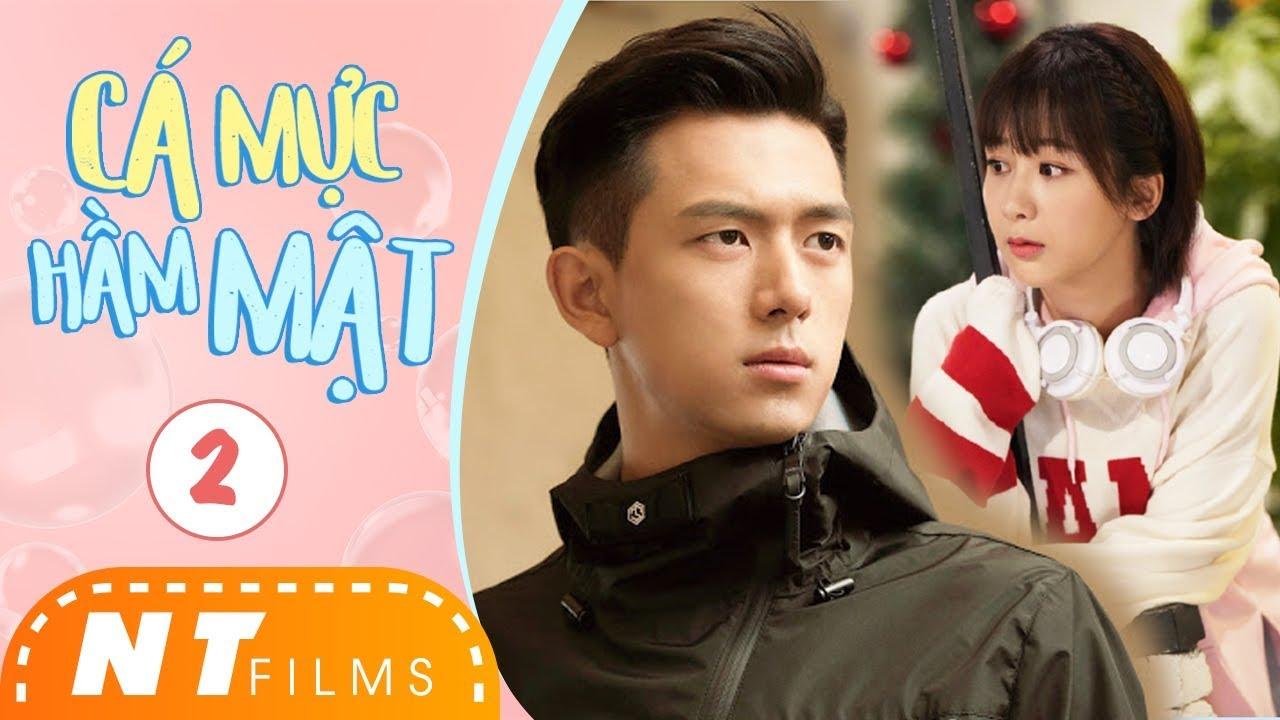 Cá Mực Hầm Mật – Tập 2 | Phim Ngôn Tình 2019 | Dương Tử, Lý Hiện, Hồ Nhất Thiên | NT Films