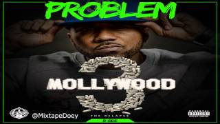 Problem Mollywood 3: The Relapse (Side B) ( Full Mixtape ) (+ Download Link )