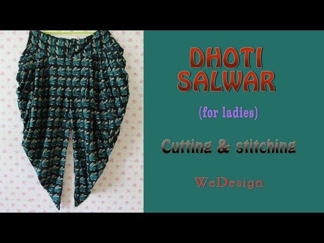 Dhoti Salwar cutting and stitching