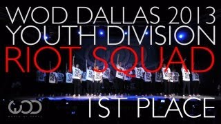 Riot Squad | World Of Dance Dallas 2013 | 1st Place Youth Division