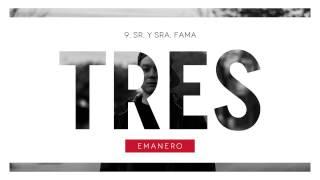 Emanero - Sr. y Sra. Fama #TRES