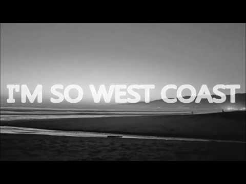 THE NEIGHBOURHOOD - WEST COAST LYRICS