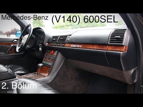 Mercedes-Benz V140 (W140) 600SEL - Test (2.Bölüm)