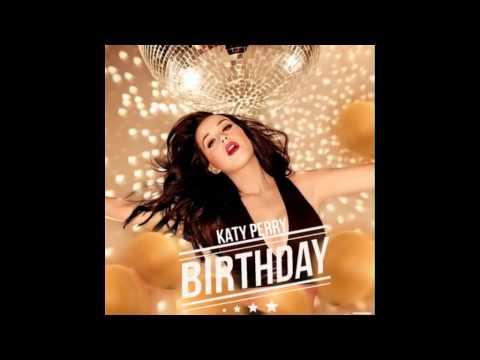 Katy Perry - Birthday (Goldie Remix)