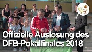 LIVE: Die offizielle Auslosung für das DFB-Pokalfinale 2018