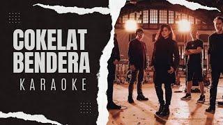 Gambar cover Cokelat - Bendera Karaoke spesial HUT KE-73 RI 17 Agustus 2018