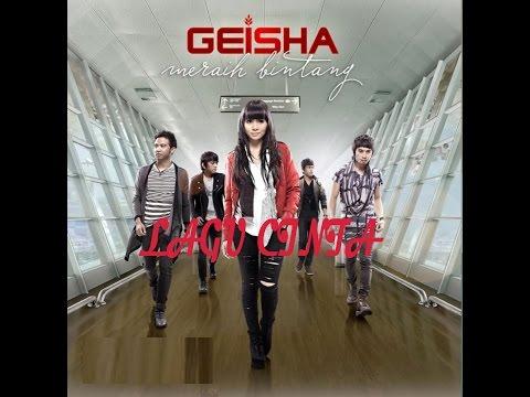 Geisha - Lagu Cinta (OST. SINGLE)
