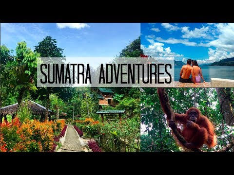 SUMATRA ADVENTURES | Fashion Aid Travels