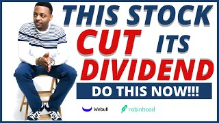 This Stock Cut It's Dividend! Do This Now