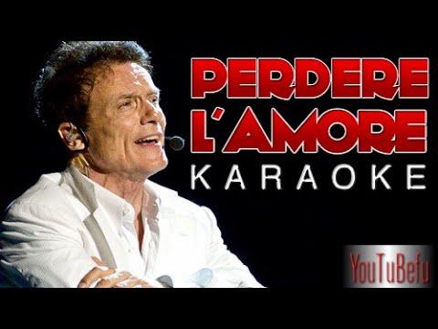 PERDERE L' AMORE (KARAOKE)