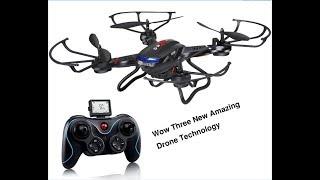 Wow Three Amazing Drone Technology thumbnail