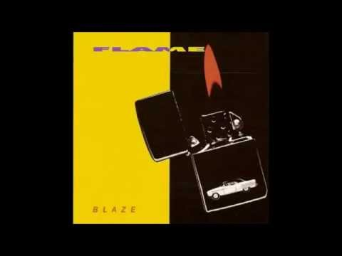 "flame ""new love"" blaze-1989"