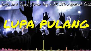 Lagu Acara Merauke terbaru 2018 (LUPA PULANG) - Snake Black x Defar Rap x ZB DTG x Basikisak Gank